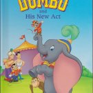 Disney's World Of Reading DUMBO AND HIS NEW ACT (HC) 0717260577 (Like New)