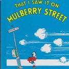 Dr. Seuss AND TO THINK THAT I SAW IT ON MULBERRY STREET (HC) (Like New)