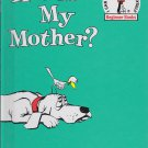 P.D. Eastman ARE YOU MY MOTHER? (HC) 0394800184 (Like New)