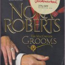 Nora Roberts THE MacGREGOR GROOMS MacGregors Series 9 - PB (Acceptable/Readers)