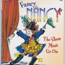 FANCY NANCY THE SHOW MUST GO ON I Can Read Level 1 (PB) (Acceptable/Readers)