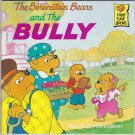 The Berenstain Bears AND THE BULLY (PB) (Acceptable/Readers)