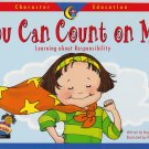 YOU CAN COUNT ON ME Learning About Responsibility - PB (Good)