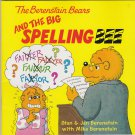 The Berenstain Bears AND THE BIG SPELLING BEE (PB) (Acceptable/Readers)