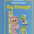 Jim Henson's Muppet Babies BIG ENOUGH (HC) (Acceptable/Readers)