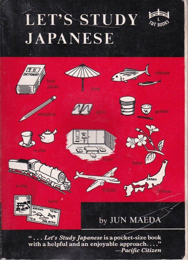 LET'S STUDY JAPANESE by Jun Maeda (PB) (Acceptable/Readers)