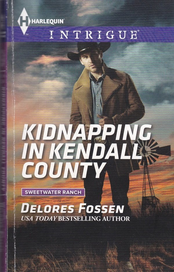 Delores Fossen KIDNAPPING IN KENDALL COUNTY Sweetwater Ranch #5 - PB (Acceptable/Readers) Intrigue