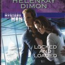 HelenKay Dimon LOCKED AND LOADED Mystery Men #4 - PB Larger Print (Acceptable/Readers) Intrigue