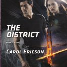 Carol Ericson THE DISTRICT Brody Law #2 - PB Larger Print (Acceptable/Readers) Intrigue