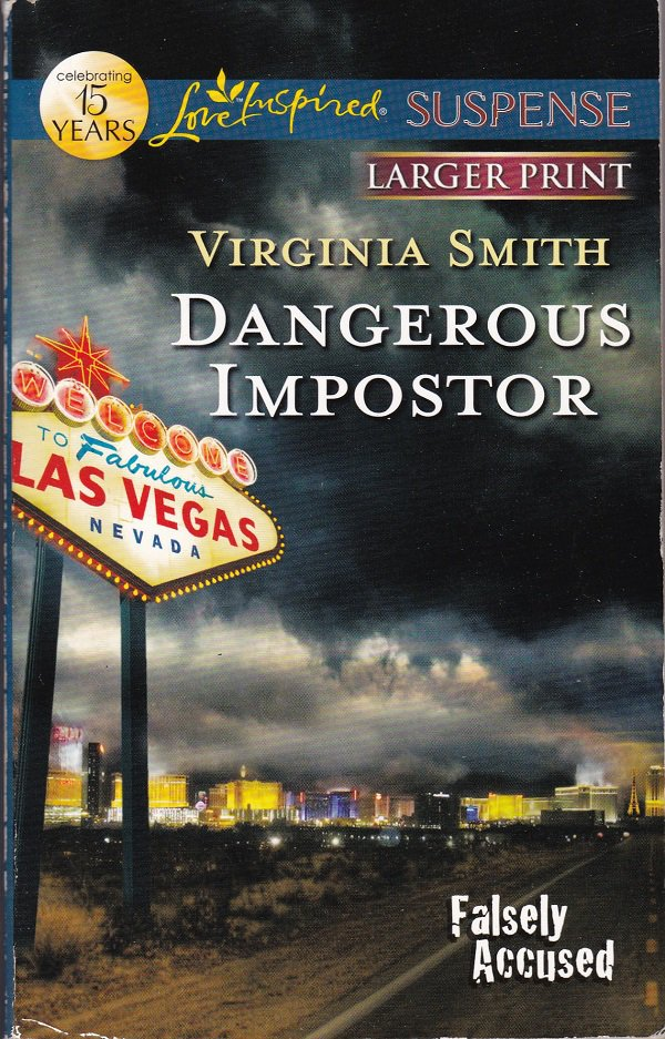 Virginia Smith DANGEROUS IMPOSTOR Falsely Accused #1 - PB Larger Print (Acceptable/Readers) Suspense
