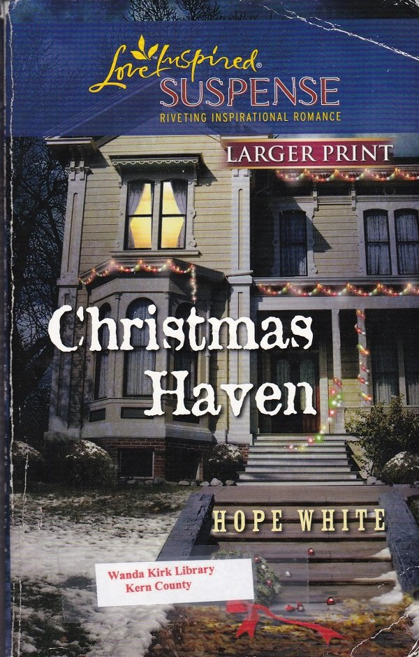 Hope White CHRISTMAS HAVEN - PB Larger Print (Acceptable/Readers) Love Inspired Suspense