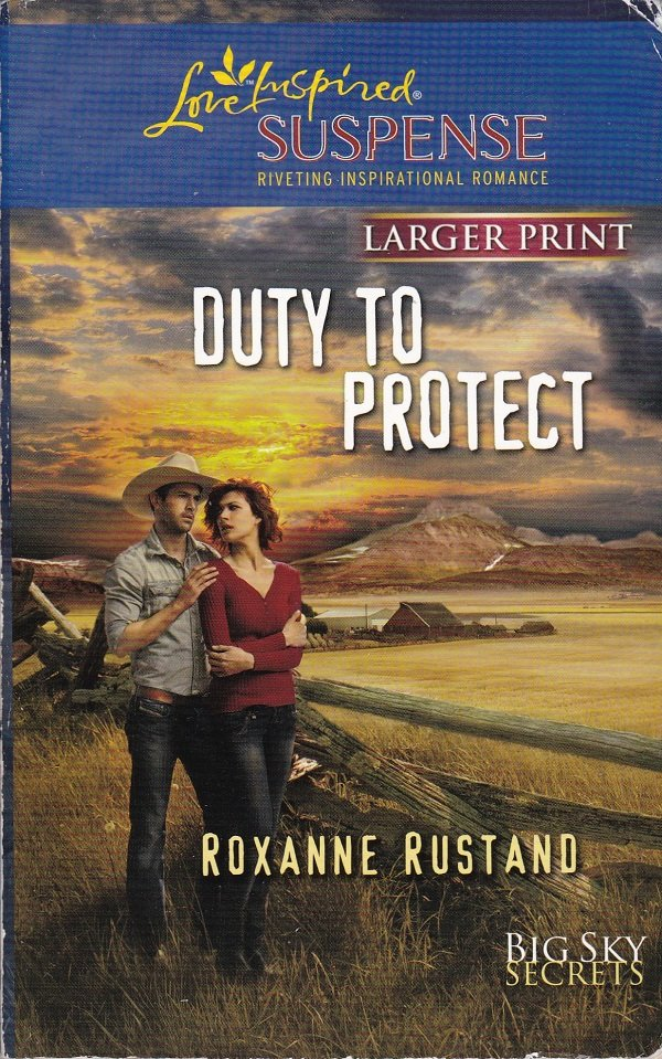 Roxanne Rustand DUTY TO PROTECT Big Sky Secrets #5 - PB Larger Print (Acceptable/Readers) Suspense