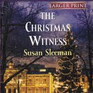Susan Sleeman THE CHRISTMAS WITNESS Morgan Brothers Series #3 - PB Larger Print (Acceptable/Readers)