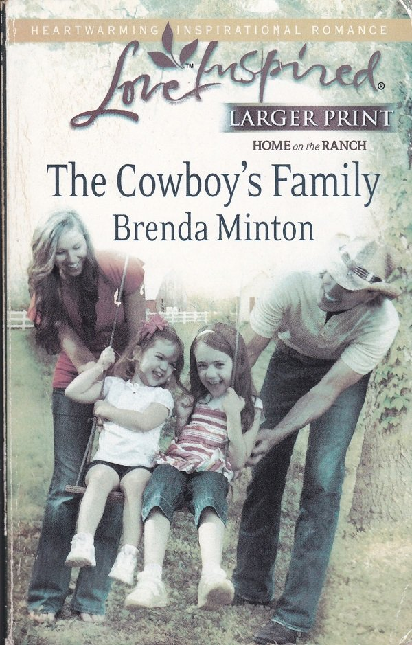 Brenda Minton THE COWBOY'S FAMILY The Cowboy Series #7 - PB Larger Print (Acceptable/Readers)