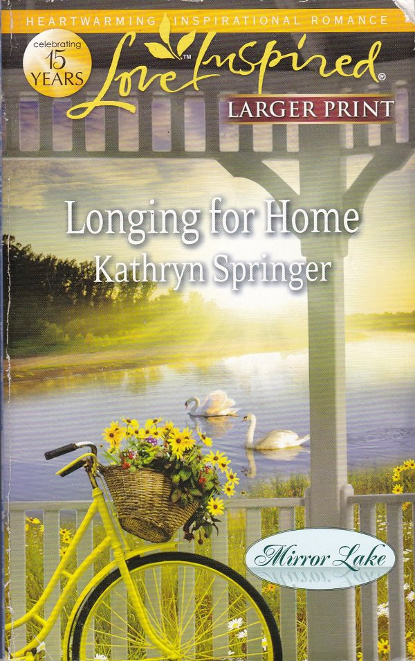 Kathryn Springer LONGING FOR HOME Mirror Lake Series #4 - PB Larger Print (Acceptable/Readers)