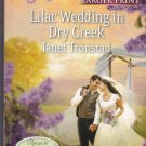 Janet Tronstad LILAC WEDDING IN DRY CREEK Dry Creek Series #20 - PB Larger Print (Readers)