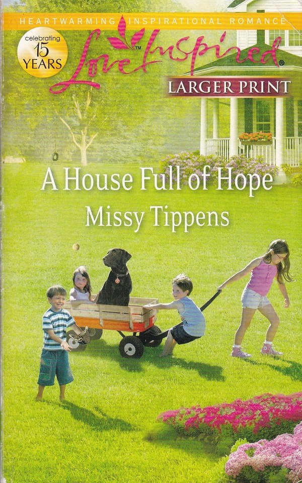 Missy Tippens A HOUSE FULL OF HOPE - PB Larger Print (Acceptable/Readers)