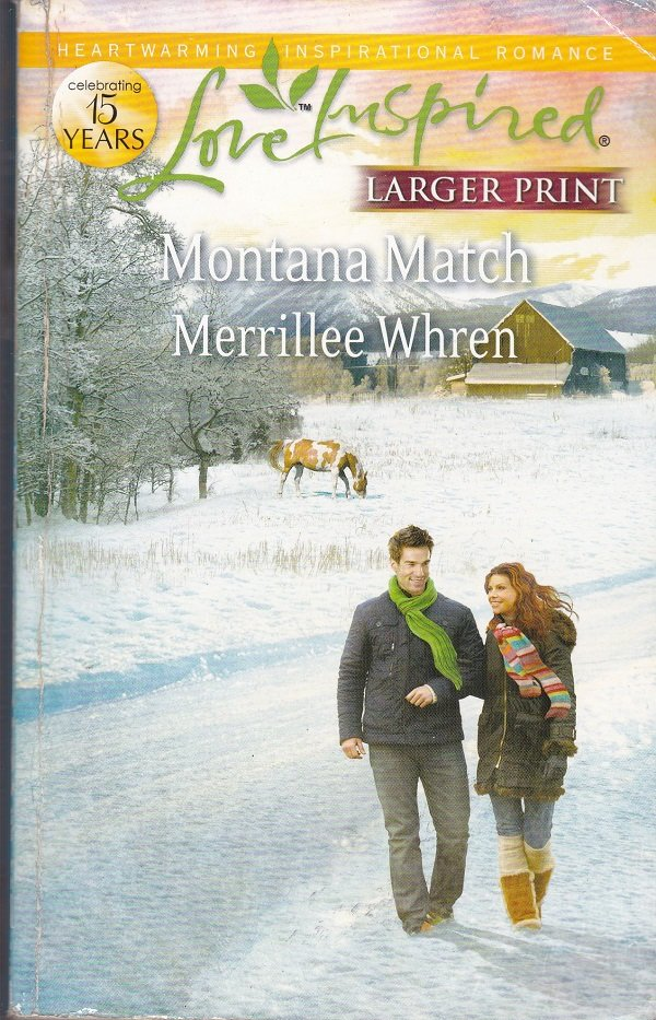 Merrillee Whren MONTANA MATCH - PB Larger Print (Acceptable/Readers)