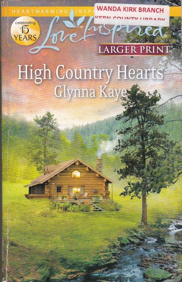 Glynna Kaye HIGH COUNTRY HEARTS - PB Larger Print (Acceptable/Readers)