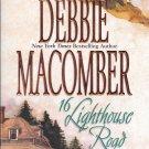 Debbie Macomber 16 LIGHTHOUSE ROAD Cedar Cove Series #1 PB (Good / Gently Used)