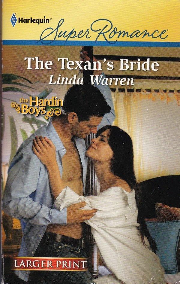 Linda Warren THE TEXAN'S BRIDE Harden Boys Series #2 - PB Larger Print (Good / Gently Used)