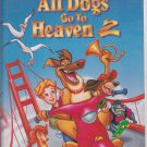 ALL DOGS GO TO HEAVEN 2 VHS Clamshell M505541