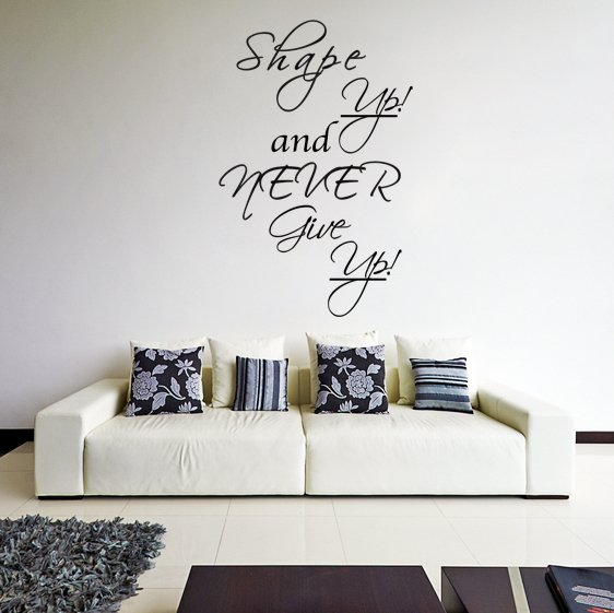 (21''x31'') Vinyl Wall Decal Quote Shape up and Never Give Up / Art Decor Sticker + Free Decal Gift!