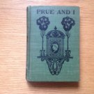 ANTIQUE VINTAGE PRUE & I BY GEORGE WILLIAM CURTIS TO MRS HENRY W LONGFELLOW