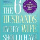 THE 6 HUSBANDS EVERY WIFE SHOULD HAVE BY DR STEVEN CRAIG