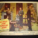 THE WALLS CAME TUMBLING DOWN Lee Bowman Lobby Card