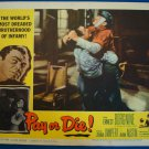 PAY OR DIE Ernest Borgine Zohra Lampert Original Lobby Card! #1