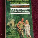 ASSIGNMENT CON HAI KILL Edward S. Aarons Vintage 1966 Paperback 1st Printing