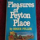 PLEASURES OF PEYTON PLACE Roger Fuller Vintage 1968 Pocket Paperback