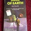 SIEGE OF EARTH John Faucette Vintage 1971 Unibook Paperback SCI-FI!