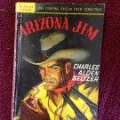 ARIZONA JIM Charles Alden Seltzer Vintage 1939 Popular Paperback WESTERN