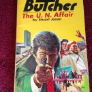 THE BUTCHER THE U.N. AFFAIR #18 Stuart Jason Vintage 1976 Paperback 1st Printing