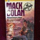 EXECUTIONER #45 PARAMILITARY PLOT Don Pendleton Mack Bolan Vintage 1982