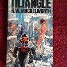 TILTANGLE R.W. Mackelworth Vintage 1970 Paperback Ballantine FIRST PRINTING!