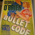 BULLET CODE George O'Brien Virginia Vale Original Movie Poster WAY COOL!