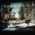 16mm Film DETOUR TO DANGER KODACHROME PUBLIC DOMAIN Britt Wood John Day
