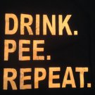 DRINK PEE REPEAT Party Animal 2XL T-Shirt COOL!
