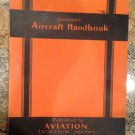 1935 AVIATION'S AIRCRAFT HANDBOOK Great Shape! Way Cool! Great Reading with Pics