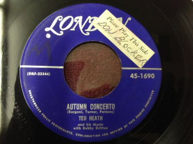 TED HEATH BOBBIE BRITTON Autumn Concerto / Lost London 1690 45rpm HEAR IT! VG+++