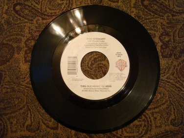 ROD STEWART This Old Heart Of Mine \ You're In My Heart ( Final Acclaim) 45 rpm