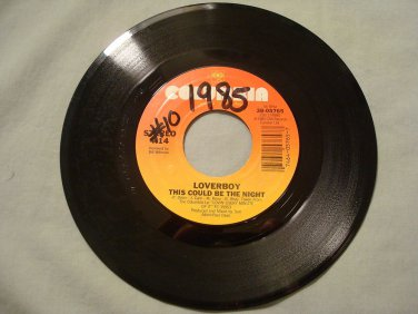 LOVERBOY THIS COULD BE THE NIGHT /  IT'S YOUR LIFE 45 rpm Record