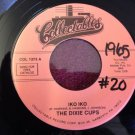 THE DIXIE CUPS Iko Iko / Gee Baby Gee 45 rpm NEAR MINT