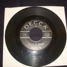 THE KALIN TWINS Oh My Goodness / It's Only The Beginning 45 Decca 9-30807 Hear!!
