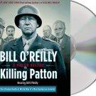 Killing Patton The Strange Death of World War General Audiobook CD Bill O'Reilly