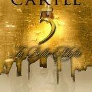 The Cartel 5: La Bella Mafia (Urban Books) by Ashley Jaquavis