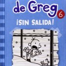 Diario de Greg 6 sin salida (Spanish Edition) by Jeff Kinney
